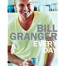 Every Day by BILL GRANGER (2006-08-02)