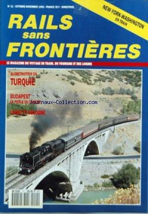 RAILS SANS FRONTIERES [No 11] du 01/10/1992 - A LA CARTE - WEEK-END - DECOUVERTE - EVASION - VOYAGE - ARRET SUR IMAGES - DESTINATION - GLOBETROTTER - REFLETS DE FRANCE - LE DOSSIER - LOISIRS - MODELISME - EUROPANORAMA - REPORTAGE. par Collectif