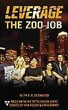 The Zoo Job (A Leverage Novel, Band 2)
