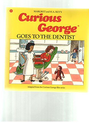 Curious George Goes to the Dentist