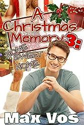 A Christmas Memory 3: Home Sweet Home (Memories) (English Edition)