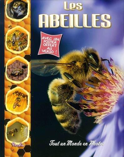 Les abeilles : Avec un poster offert au verso !