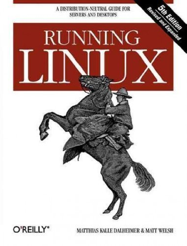 (Running Linux (Revised and Expanded)) By Dalheimer, Matthias Kalle (Author) Paperback on (12 , 2005) par Matthias Kalle Dalheimer
