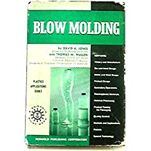 Blow Molding. With Illustrations