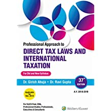 Professional Approach to Direct Tax Laws and International Taxation: Single Volume