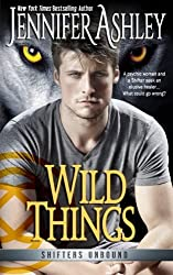 Wild Things (Shifters Unbound) by Jennifer Ashley (2016-03-22)