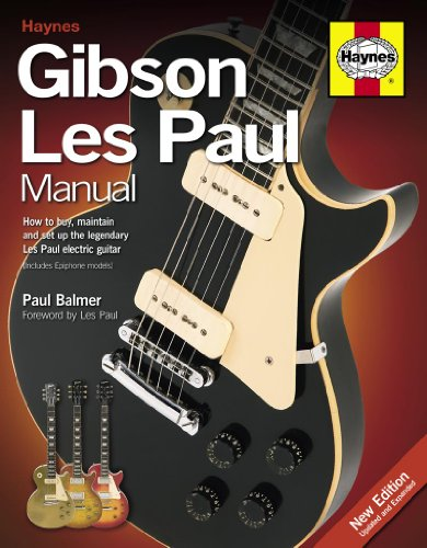 Gibson Les Paul Manual: How to Buy, Maintain and Set Up the Legendary Les Paul Electric Guitar (Haynes Manual/Music)
