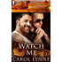 Watch Me (Campus Cravings Book 17)