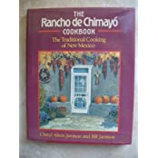 The Rancho De Chimayo Cookbook: The Traditional Cooking of New Mexico by Bill Jamison (1991-10-03)