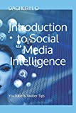 Introduction to Social Media Intelligence: YouTube & Twitter Tips