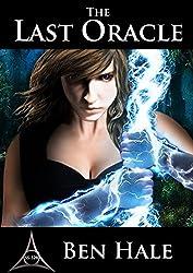The Last Oracle: The White Mage Saga #1 (The Chronicles of Lumineia)