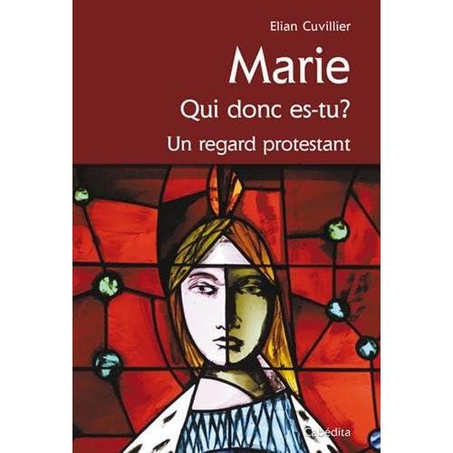 MARIE QUI DONC ES TU ?