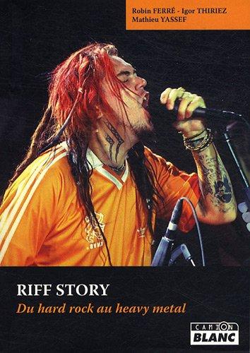 RIFF STORY Du hard rock au heavy metal