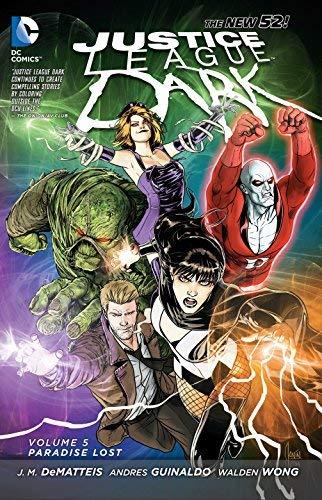 Justice League Dark Vol. 5: Paradise Lost (The New 52) by JM DeMatteis (2015-03-03)