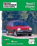 Revue Technique Automobile, N° 480.5 : Renault 5 et express diesel