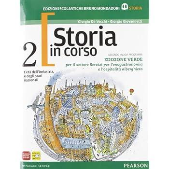 Storia In Corso. Con Temi. Ediz. Verde. Per Le Scuole Superiori. Con Espansione Online: 2