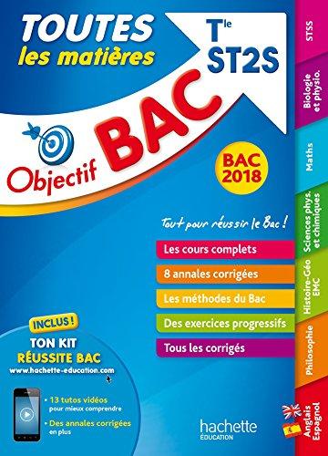 Objectif Bac - Toutes les matières - Term ST2S Bac 2018 par Collectif