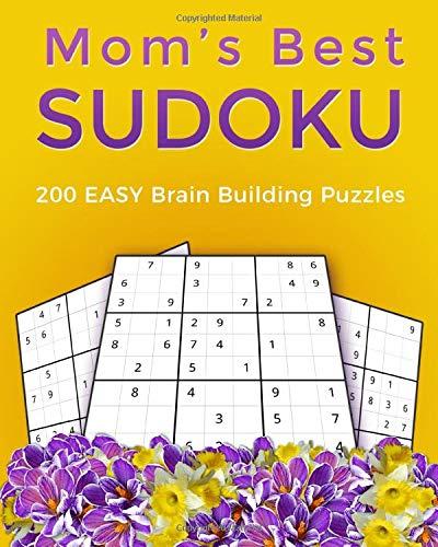 Mom's Best Sudoku: 200 EASY Brain Building Puzzles - Chute Unit