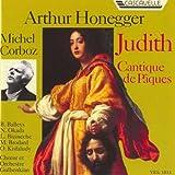 Honegger : Judith/Cantique de Pâques