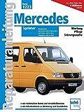 Mercedes Sprinter Dieselmotoren / Modelljahre 1995 bis 2000: 208D/210D/212D/308D/310D/312D/408D/410D/412D (Reparaturanleitungen)