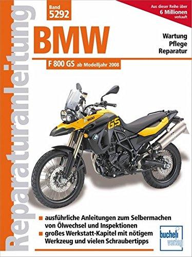 Preisvergleich Produktbild BMW F 800 GS  ab Modelljahr 2008 (Reparaturanleitungen)