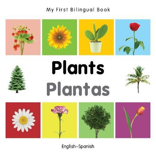 My First Bilingual Book-Plants (English-Spanish) por Milet Publishing