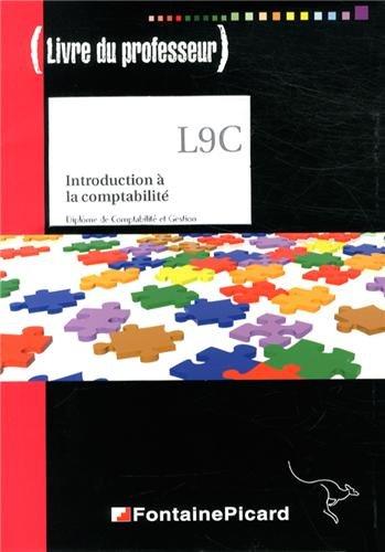 Introduction à la comptabilité DCG 9 : Livre du professeur