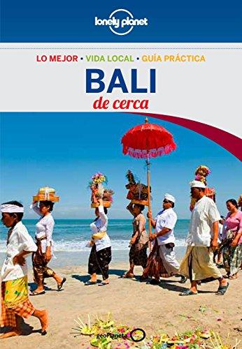 Bali De cerca 2 (Guías De cerca Lonely Planet) por Ryan Ver Berkmoes