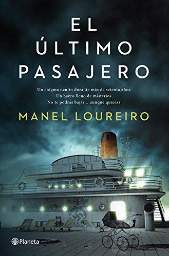 El último pasajero (Volumen independiente) por Manel Loureiro