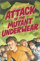 Attack of the Mutant Underwear by Tom Birdseye (2003-10-06)