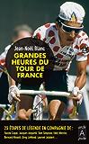 Les heures tragiques du Tour de France (Roman français t. 257)