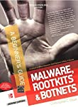 Security Smarts for the Self-Guided IT Professional   Learn how to improve the security posture of your organization and defend against some of the most pervasive network attacks. Malware, Rootkits & Botnets: A Beginner's Guide explains the na...