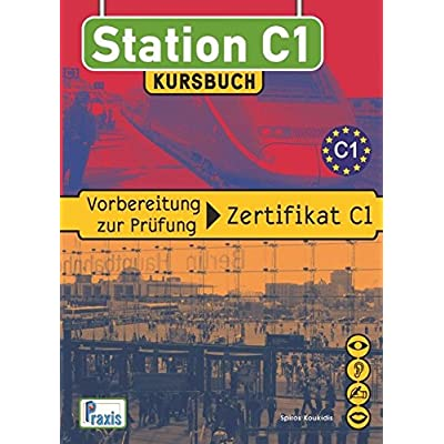 Station C1 Kursbuch Vorbereitung Zur Prufung Zertifikat C1 Pdf