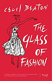 The Glass of Fashion: A Personal History of Fifty Years of Changing Tastes and the People Who Have Inspired Th