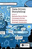 Data-Driven Storytelling (A K Peters Visualization)
