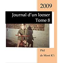 Journal d'un looser: Tome 8