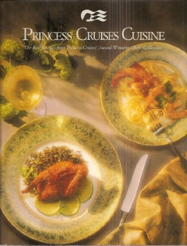 princess-cruises-cuisine-the-best-recipes-from-princess-cruises-award-winning-chefs-collection-1990-
