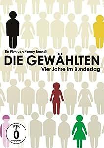 Die Gewählten - Vier Jahre im Bundestag