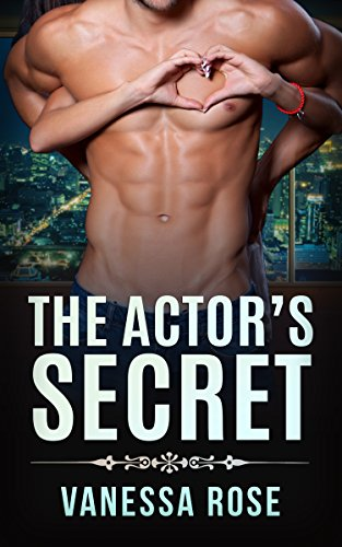 ROMANCE: The Actor's Secret (Older Man Younger Woman Romance) (Contemporary Pregnancy Billionaire Multicultural Book 1)
