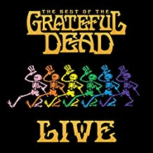 The Best of the Grateful Dead Live