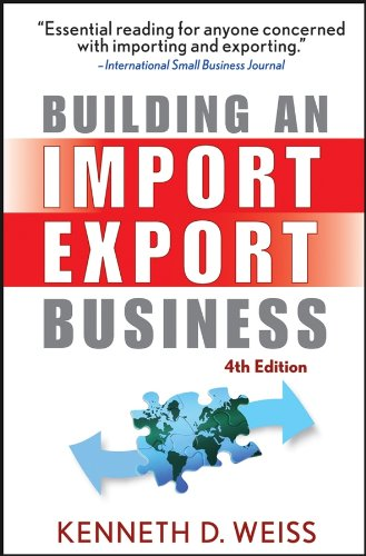 Building an Import / Export Business (English Edition)