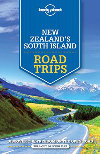 New Zealand's South Island Road Trips (Travel Guide)