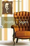 Dorothy L. Sayers: Leben, Werk, Gedanken - Manfred Siebald