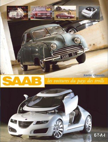 Saab : Les voitures du pays des trolls por Xavier Chauvin