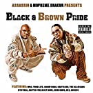 Black & Brown Pride [Explicit]