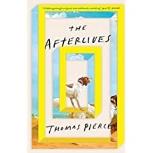 The Afterlives (English Edition)