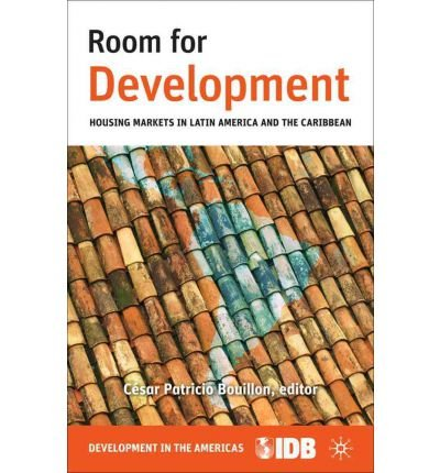 room-for-development-housing-markets-in-latin-america-and-the-caribbean-author-inter-american-develo