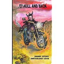 To Hull & Back Short Story Anthology 2016
