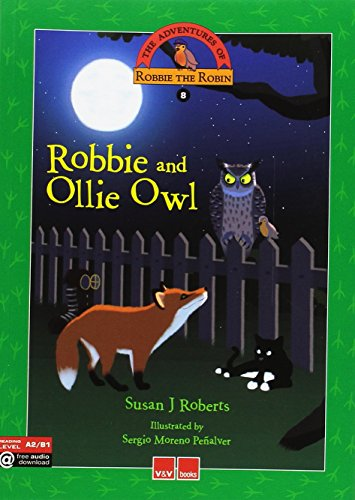 ROBBIE AND OLLIE OWL: 000001 (The Adventures Of Robbie The Robin) - 9788468227382