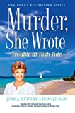 Murder, She Wrote: Trouble at High Tide by Jessica Fletcher (2012-04-03)